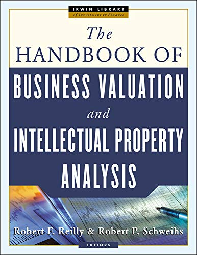 9780071429672: The Handbook of Business Valuation and Intellectual Property Analysis
