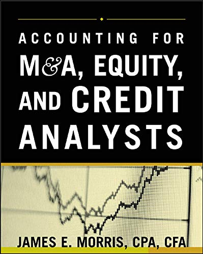 9780071429696: Accounting for M&A, Equity, and Credit Analysts