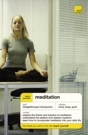 9780071429832: Teach Yourself Meditation
