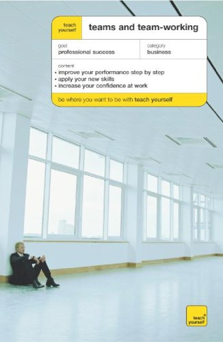 9780071429948: Teach Yourself Teams and Team-Working (Teach Yourself (McGraw-Hill))