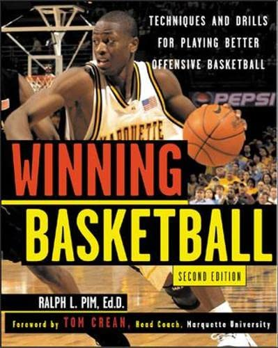 9780071430005: Winning Basketball, 2nd Edition : Techniques and Tips for Playing Better Offensive Basketball