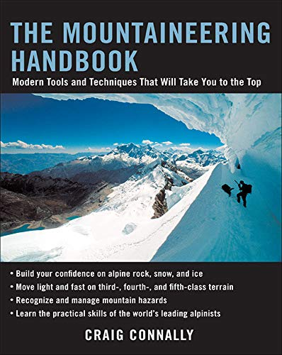9780071430104: The Mountaineering Handbook: Modern Tools and Techniques That Will Take You to the Top