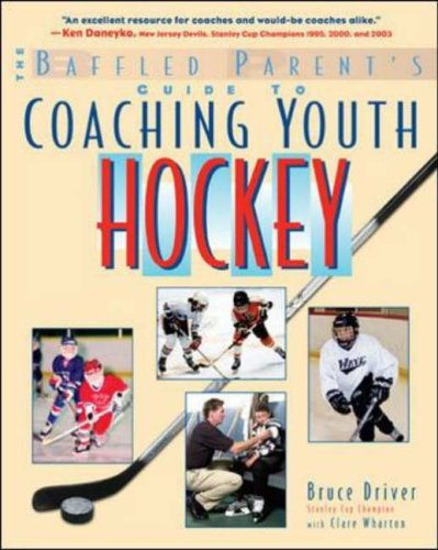 9780071430111: The Baffled Parent's Guide to Coaching Youth Hockey: A Baffled Parent's Guide (Baffled Parent's Guides)