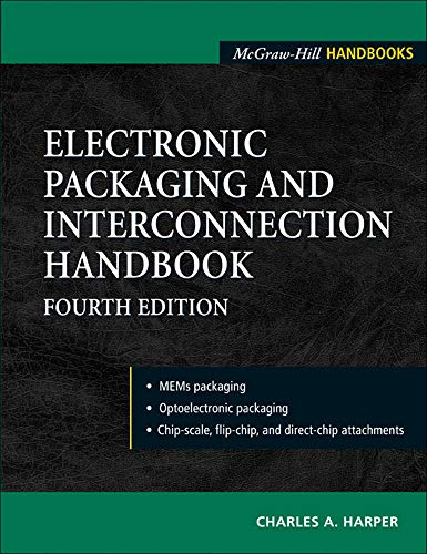 9780071430487: Electronic Packaging and Interconnection Handbook 4/E