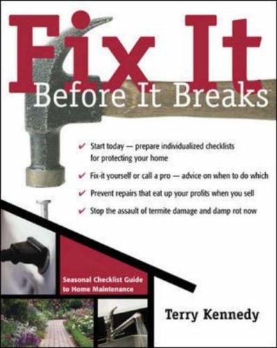 9780071430692: Fix it Before it Breaks: A Seasonal Guide to Home Maintenance