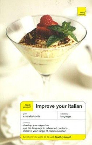 9780071430845: Teach Yourself Improve Your Italian