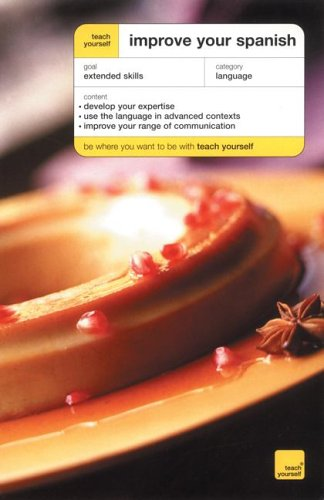 9780071430890: Teach Yourself Improve Your Spanish (Book Only) (Teach Yourself: Language)