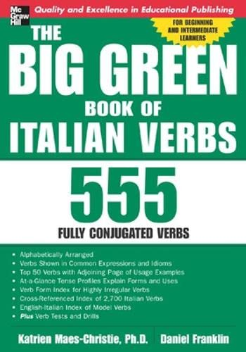 9780071431217: The Big Green Book of Italian Verbs: 555 Fully Conjugated Verbs (Big Book of Verbs Series)