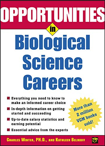 9780071431873: Opportunities in Biological Science Careers (Opportunities Inâ?¦Series)