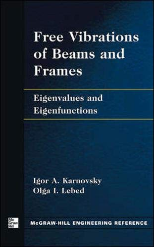 9780071431897: Free Vibrations of Beams and Frames: Eigenvalues and Eigenfunctions (Engineering Reference)