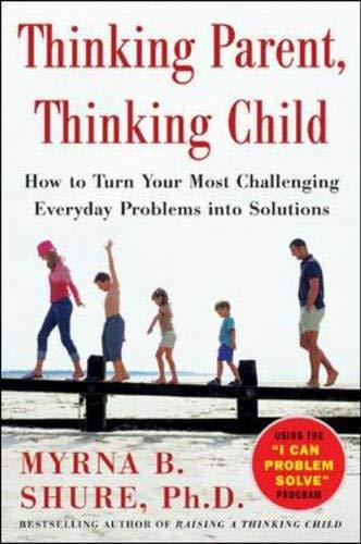 9780071431958: Thinking Parent, Thinking Child