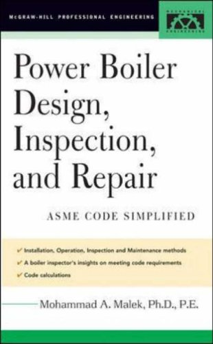 9780071432023: Power Boiler Design, Inspection, and Repair: Per ASME Boiler and Pressure: ASME Code Simplified (McGraw-Hill Professional Engineering)