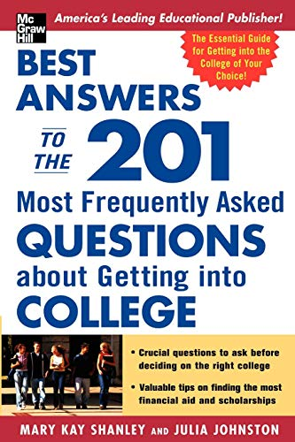 9780071432115: Best Answers to the 201 Most Frequently Asked Questions about Getting into College