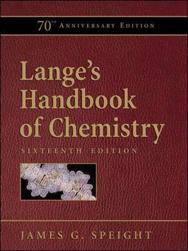 Lange's Handbook of Chemistry, 70th Anniversary Edition: James Speight