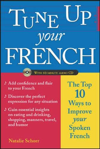 9780071432290: Tune Up Your French: Top 10 Ways to Improve Your Spoken French