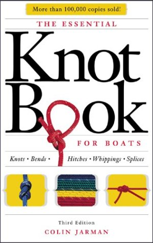 9780071432375: The Essential Knot Book : Knots, Bends, Hitches, Whippings, and Splices