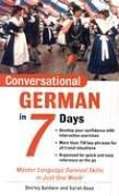 9780071432603: Conversational German in 7 Days: Master Language Survival Skills in Just One Week!