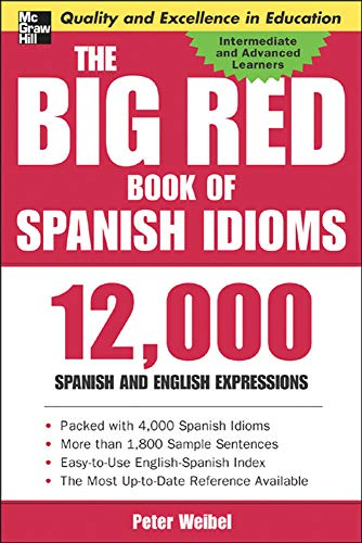 9780071433020: The Big Red Book of Spanish Idioms: 12,000 Spanish and English Expressions