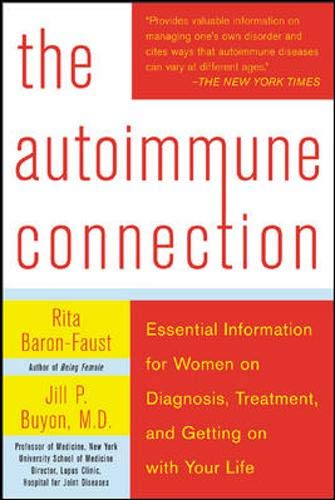 9780071433150: The Autoimmune Connection: Essential Information for Women on Diagnosis, Treatment, and Getting On With Your Life