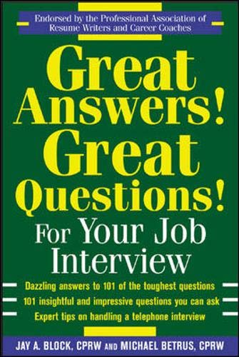 9780071433174: Great Answers! Great Questions! For Your Job Interview