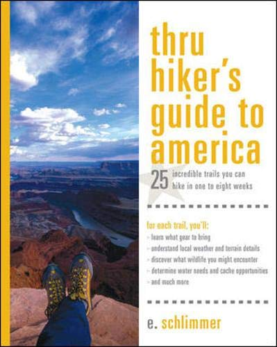 9780071433648: Thru Hiker's Guide to America: 25 Incredible Trails You Can Hike in One to Eight Weeks (Thru-Hiker's Handbooks)