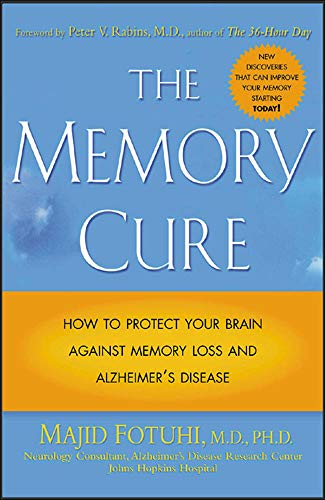9780071433662: The Memory Cure : How to Protect Your Brain Against Memory Loss and Alzheimer's Disease