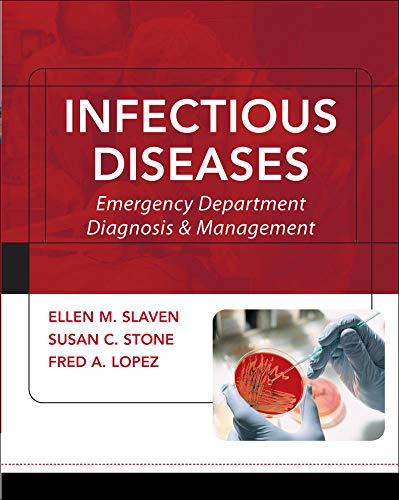 Infectious Diseases: Emergency Department Diagnosis & Management: Ellen M Slaven;