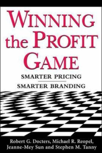 9780071434720: Winning the Profit Game: Smarter Pricing, Smarter Branding