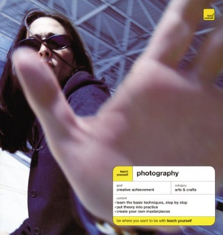 9780071435055: Photography (Teach Yourself)