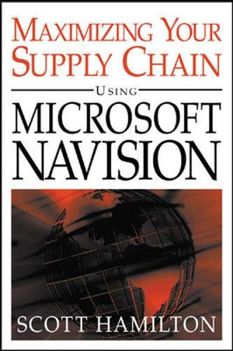 9780071435246: Managing Your Supply Chain Using Microsoft Navision