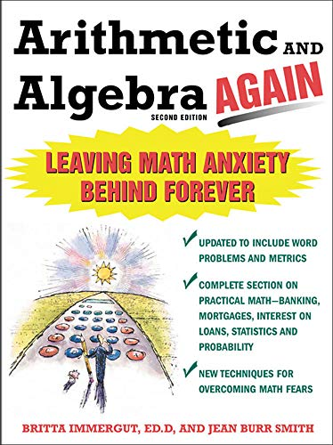 9780071435338: Arithmetic and Algebra Again: Leaving Math Anxiety Behind Forever