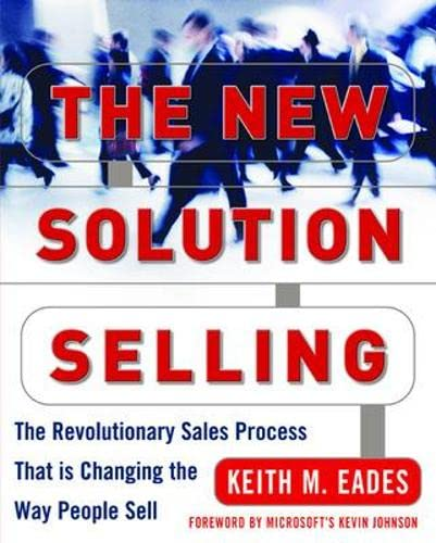 9780071435390: The New Solution Selling: The Revolutionary Sales Process That is Changing the Way People Sell
