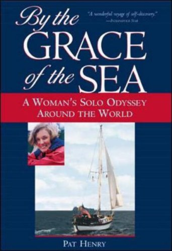 9780071435420: By the Grace of the Sea : A Woman's Solo Odyssey Around the World