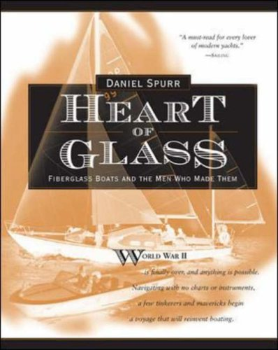 9780071435468: Heart of Glass: Fiberglass Boats and the Men Who Built Them