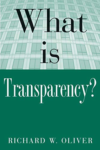 9780071435482: What is Transparency? (What Is the What Is . . . Series)