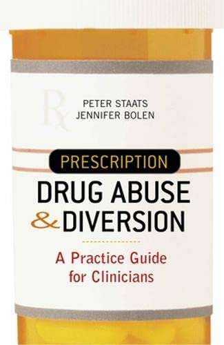 9780071435512: Prescription Drug Abuse and Diversion: A Practice Guide for Clinicians
