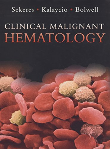 9780071436502: Clinical Malignant Hematology