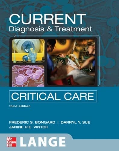9780071436571: CURRENT Diagnosis and Treatment Critical Care, Third Edition (LANGE CURRENT Series)
