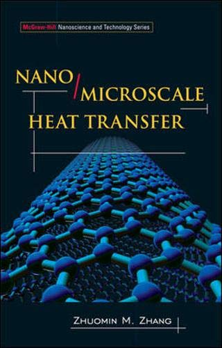 9780071436748: Nano/Microscale Heat Transfer (McGraw-Hill Nanoscience and Technology)