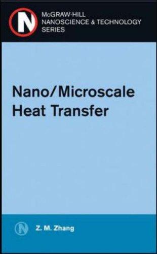 9780071436748: Nano/Microscale Heat Transfer (McGraw-Hill Nanoscience and Technology)