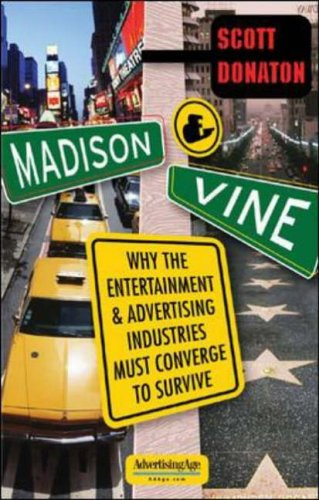 9780071436847: Madison & Vine: Why the Entertainment and Advertising Industries Must Converge to Survive (Advertising Age Books)