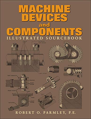 9780071436878: Machine Devices and Components Illustrated Sourcebook