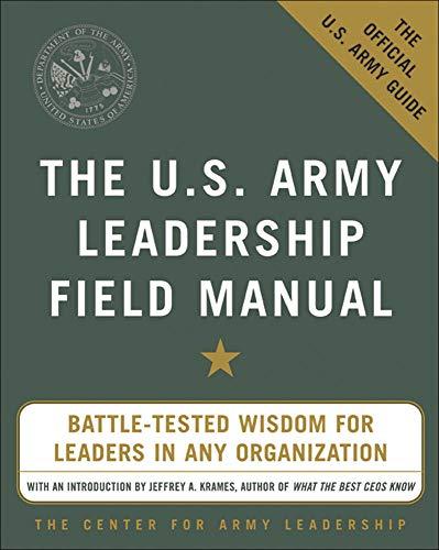 9780071436991: The U.S. Army Leadership Field Manual