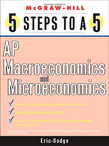9780071437127: 5 Steps to a 5 AP Microeconomics and Macroeconomics (5 Steps to a 5: AP Microeconomics & Macroeconomics)