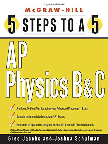 9780071437134: 5 Steps to a 5: AP Physics B and C