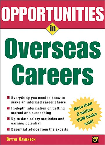 9780071437257: Opportunities in Overseas Careers (Opportunities Inâ?¦Series)