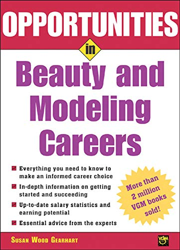 9780071437264: Opportunities in Beauty and Modeling Careers (Opportunities In...Series)