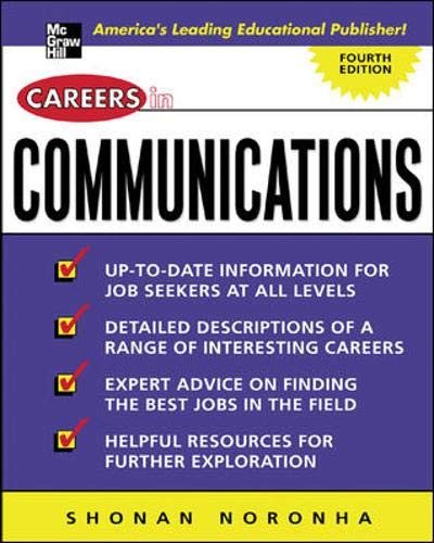 Careers in Communications (Careers inâ ¦ Series): Shonan Noronha