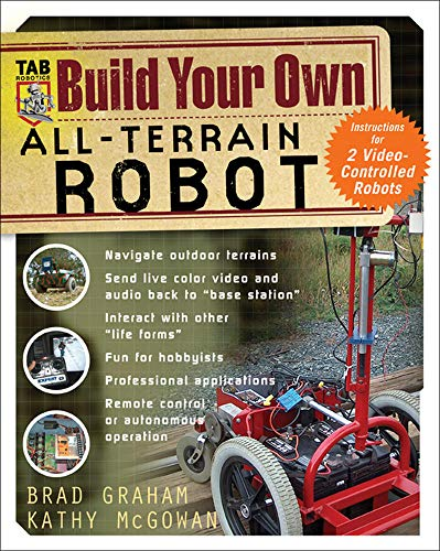 9780071437417: Build Your Own All-Terrain Robot (Electronics)