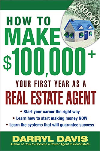 9780071437592: How to Make $100,000+ Your First Year as a Real Estate Agent